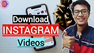 How To Download Instagram Videos & Save Them On ANY Device|How to download Videos from Instagram