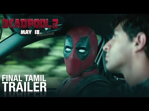 Deadpool 2 | Final Tamil Trailer | Fox Star South | May 18