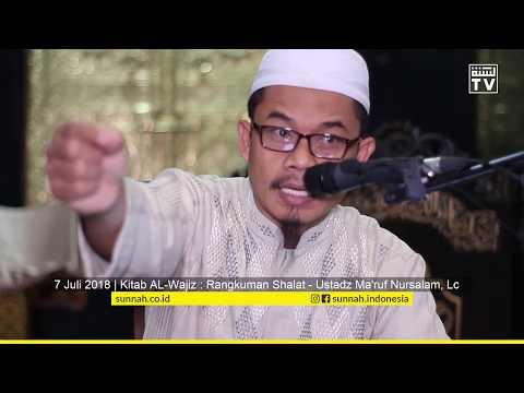 Kitab Al-Wajiz : Rangkuman Shalat - Ustadz Ma'ruf Nursalam, Lc