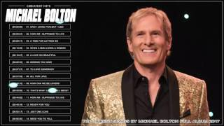 Download Lagu Michael Bolton Greatest Hits l Michael Bolton  Best Of l Michael Bolton  Best Love Songs Of All Time Gratis STAFABAND