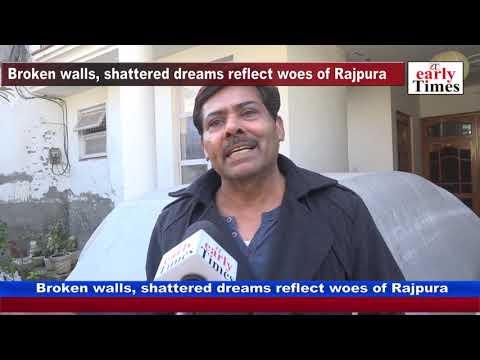 Broken walls, shattered dreams reflect woes of Rajpura MP3