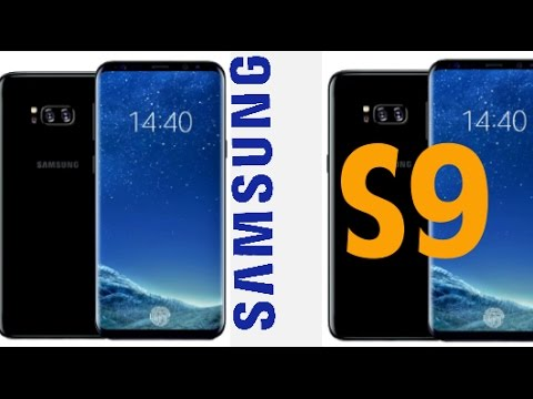 SAMSUNG GALAXY S9 LEAKED OUT | LOOKS ALIKE SAMSUNG GALAXY S8 (DUAL CAMERA)!!!!!!
