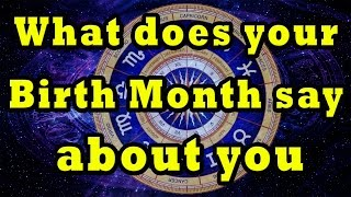 Story behind your birth month | What does your Birth Month say ? | horoscope by youtube astrology