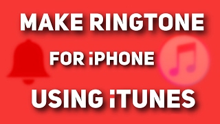 Make Ringtone for iPhone using iTunes  2017 in 3 e
