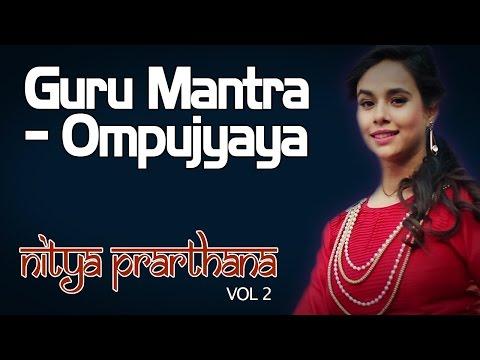Guru Mantra - Ompujyaya | Sunanda Sharma (Album: Nitya Prarthana - Vol 2)