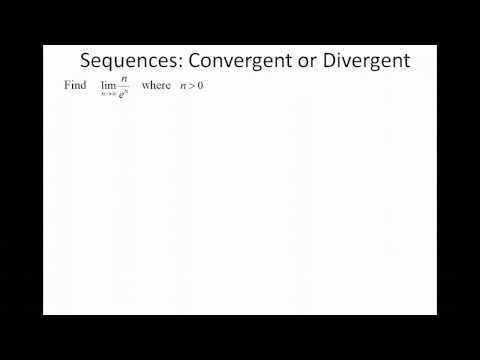 Sequences: Convergent or Divergent