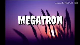 Megatron (Niki Minaj) lyrical Video.