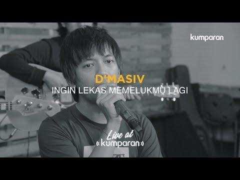 download lagu Ingin Lekas Memelukmu Lagi - D'Masiv | Live at kumparan gratis