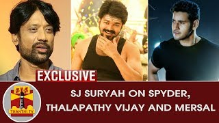 EXCLUSIVE | SJ Suryah on Spyder, Thalapathy Vijay and Mersal | Thanthi TV