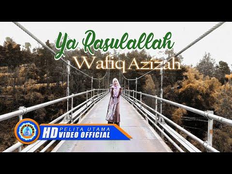 Download Wafiq Azizah - YA RASULALLAH      HD Mp4 baru