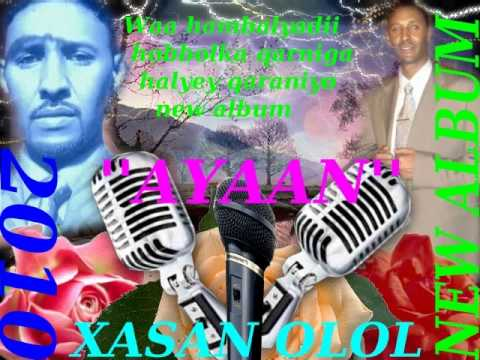 HASSAN OLOL  ( HIBBO)  BEST OF THE  SOMALI ALBUMS IN TH YEAR'