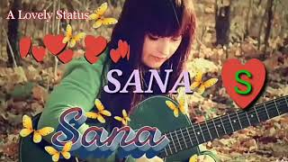SANA Name Whatsapp status video || S letter names whatsapp status video