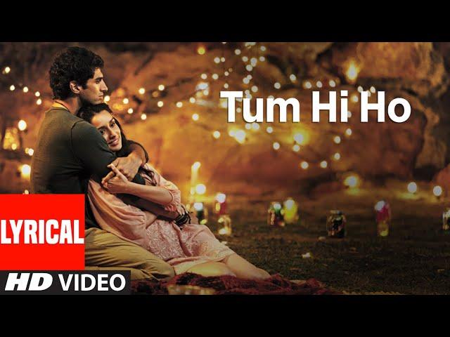 """Tum Hi Ho"" Aashiqui 2 Full Song With Lyrics | Aditya Roy Kapur, Shraddha Kapoor thumbnail"