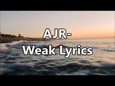 AJR - Weak Lyrics