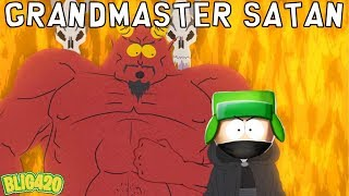 South Park Phone Destroyer. GRAND MASTER SATAN