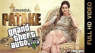 Patake || Sunanda Sharma || GTA 5 Music Video