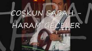 HARAM GECELER - ERGAN + COSKUN SABAH + EDIP AKBAYRAM + NILÜFER