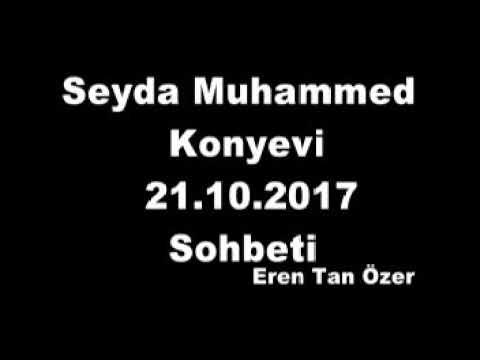 Seyda Muhammed Konyevi  21 10 2017  Sohbeti
