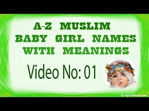 A to Z Muslim Baby Girl Names with Meanings - 01