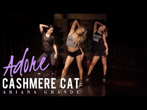 Cashmere Cat - Adore ft. Ariana Grande (Dance Routine)