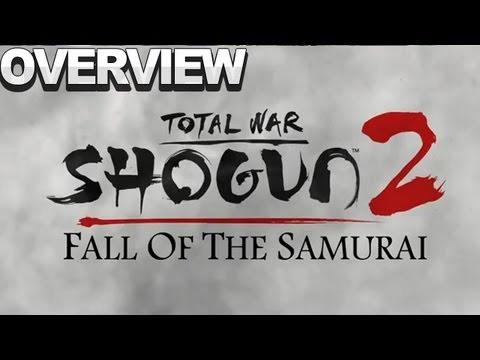 Shogun 2: Fall of the Samurai - Overview