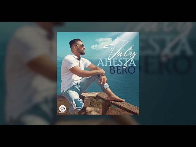 Valy - Ahesta Bero OFFICIAL TRACK
