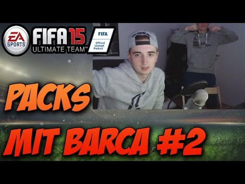 PACK-OPENING MIT BARCA #2   FIFA 15