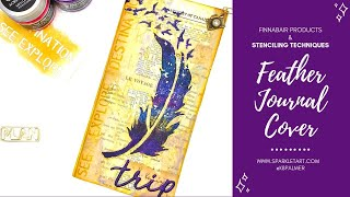 Galaxy Feather Journal Cover using Stamperia Stencil