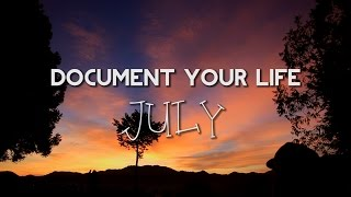 Document Your Life: July 2014