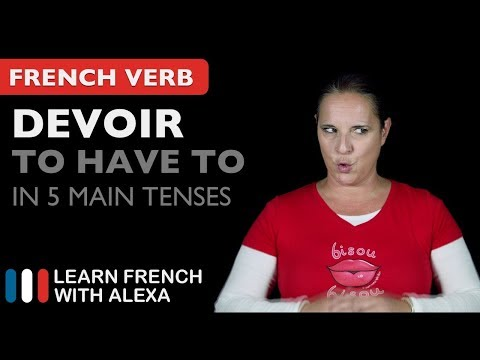 Devoir (to have to) in 5 Main French Tenses