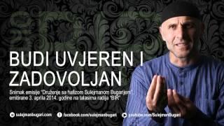 RADIO BIR ( 3. APRIL 2014. GODINE ) - BUDI UVJEREN I ZADOVOLJAN