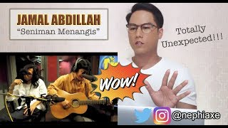 Jamal Abdillah - Seniman Menangis | REACTION