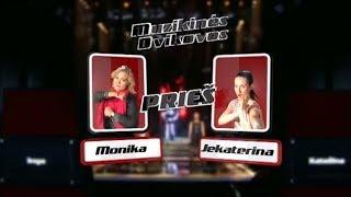 Monika Linkytė ir Jekaterina Pranevič - Sex On Fire (LB#2 MUZIKINĖS DVIKOVOS)