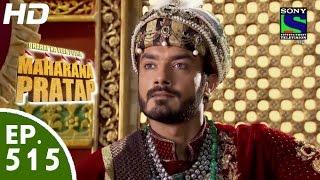 Bharat Ka Veer Putra Maharana Pratap - महाराणा प्रताप - Episode 515 - 29th October, 2015