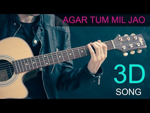 3D Songs | Agar Tum Mil Jao | 3D Virtual Song | 3D Guru Edits