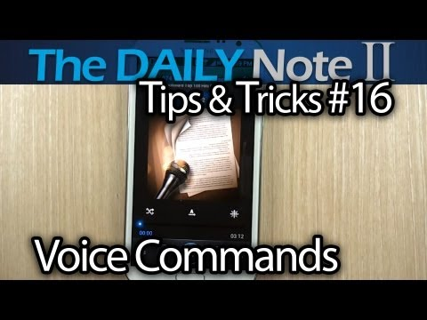 Samsung Galaxy Note 2 Tips & Tricks (Episode 16: Voice Control For Calls. Alarm. Camera. Music)