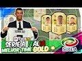 FIFA 19 MELHOR TIME SERIE A (gold) !!! MELHORES JOGADORES DA LIGA ITALIANA