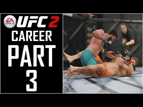"EA Sports UFC 2 - Career - Let's Play - Part 3 - ""TUF: Preliminary And Quarter Finals"""