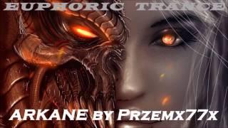 EUPHORIC TRANCE - Arkane