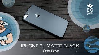 ОБЗОР IPHONE 7 PLUS MATTE BLACK— ВСЕ ПЛЮСЫ И МИНУСЫ! ► BIG GEEK