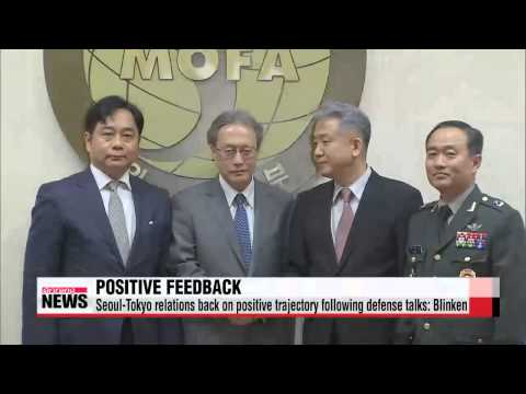Korea-Japan relations enter into positive zone: Blinken   미 국무부 부장관 ″한일관계,