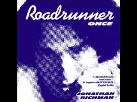 Jonathan Richman &amp; The Modern Lovers - Roadrunner (Once)