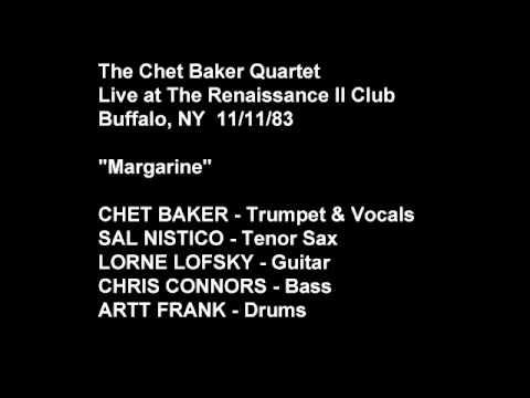 Margarine, Chet Baker Quartet