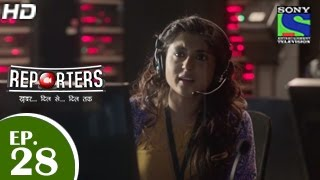 Reporters - रिपोर्टर्स - Episode 28 - 26th May 2015