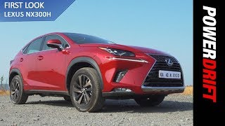 Lexus NX300h : Japan's Contender In The Midsize Luxury SUV Segment  : PowerDrift