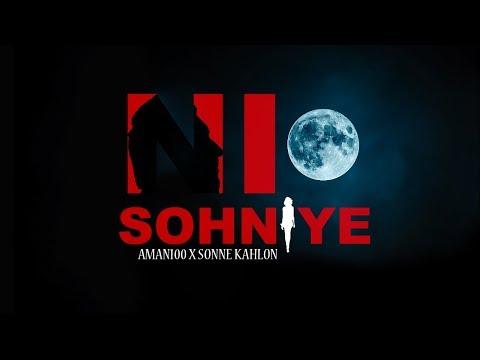 Ni Sohniye - Aman100 feat. Sonne Kahlon   Latest Punjabi Song 2017