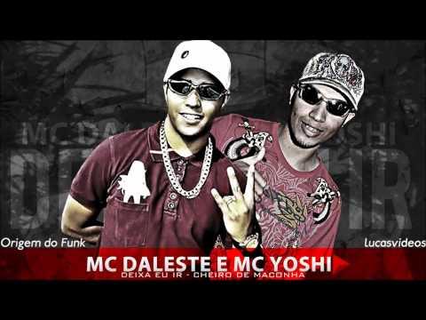 Mc Daleste e Yoshi - Deixa eu ir - Versão Oficial   Dj Gáh  Lançamento 2013