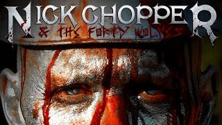 This Is Forty - Nick Chopper & The Forty Wolves Official Trailer