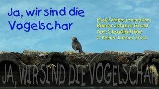 Rainer Johann Gross - Ja, Wir Sind Die Vogelschar (Sommerlied - Kinder)  Groko