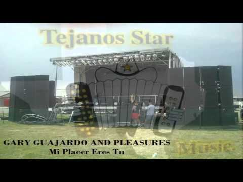 GARY GUAJARDO AND PLEASURES   Mi Placer Eres Tu